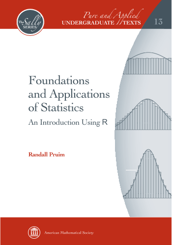 Foundations and Applications of Statistics: An Introduction Using $\mathsf{R}$ cover image