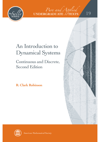 An Introduction to Dynamical Systems: Continuous and Discrete, Second Edition cover image