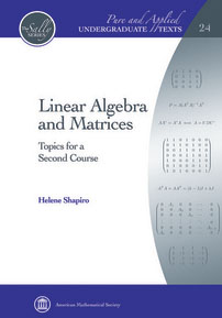 Linear Algebra and Matrices: Topics for a Second Course cover image