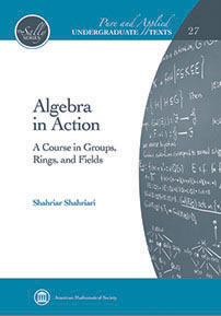 Algebra in Action: A Course in Groups, Rings, and Fields cover image