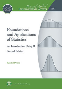 Foundations and Applications of Statistics: An Introduction Using $\mathsf{R}$, Second Edition cover image