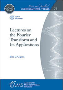Lectures on the Fourier Transform and Its Applications cover image