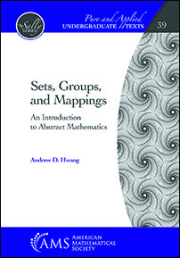 Sets, Groups, and Mappings: An Introduction to Abstract Mathematics cover image