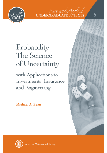 Probability: The Science of Uncertainty: with Applications to Investments, Insurance, and Engineering cover image