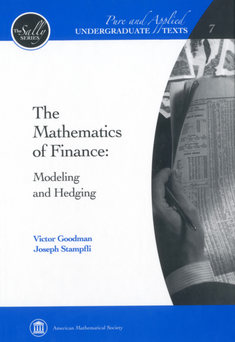 The Mathematics of Finance: Modeling and Hedging cover image