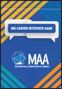 BIG Jobs Guide Card Game: Business, Industry, and Government Careers for Mathematical Scientists, Statisticians, and Operations Researchers