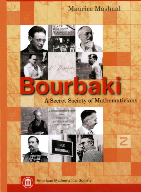Bourbaki: A Secret Society of Mathematicians cover image
