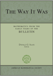 The Way It Was: Mathematics from the Early Years of the Bulletin cover image