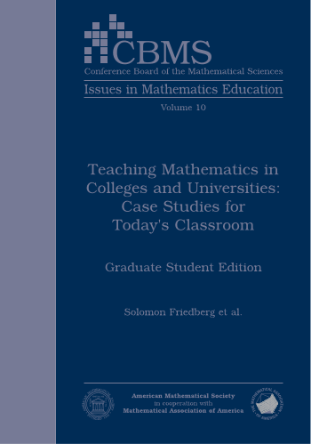 Teaching Mathematics in Colleges and Universities: Case Studies for Today's Classroom: Graduate Student Edition cover image
