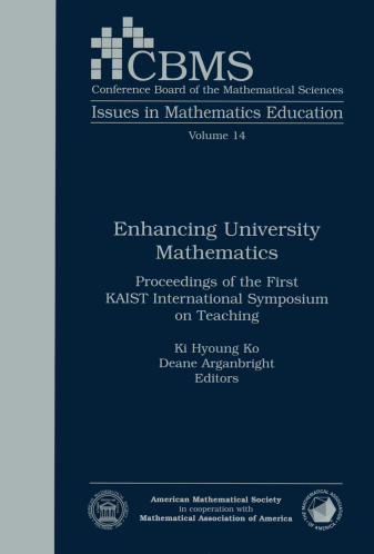 Enhancing University Mathematics: Proceedings of the First KAIST International Symposium on Teaching cover image