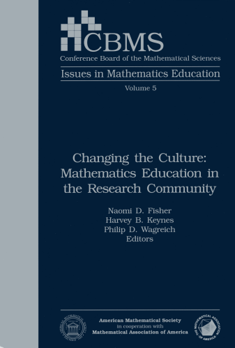 Changing the Culture: Mathematics Education in the Research Community cover image