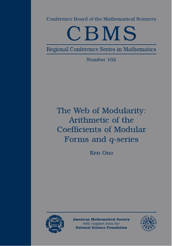 The Web of Modularity: Arithmetic of the Coefficients of Modular Forms and $q$-series cover image