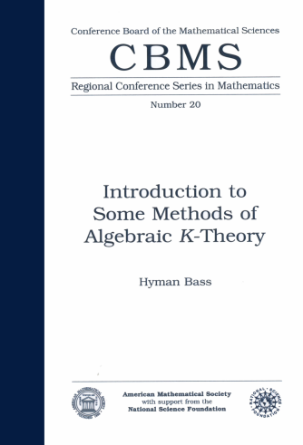 Introduction to Some Methods of Algebraic $K$-Theory cover image