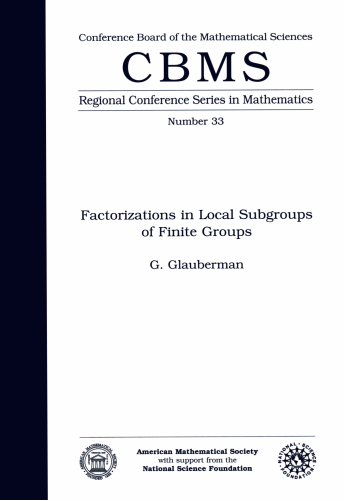 Factorizations in Local Subgroups of Finite Groups cover image
