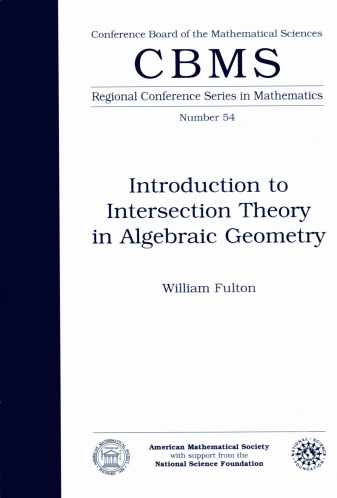 Introduction to Intersection Theory in Algebraic Geometry cover image