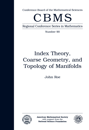 Index Theory, Coarse Geometry, and Topology of Manifolds cover image