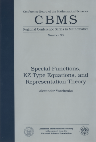 Special Functions, KZ Type Equations, and Representation Theory cover image
