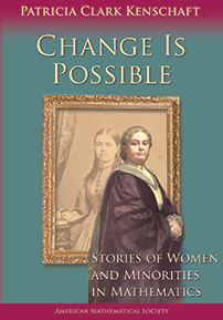 Change Is Possible: Stories of Women and Minorities in Mathematics cover image
