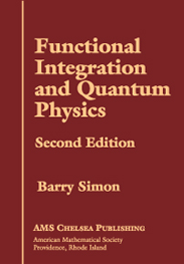 Functional Integration and Quantum Physics: Second Edition cover image