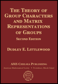 The Theory of Group Characters and Matrix Representations of Groups: Second Edition cover image