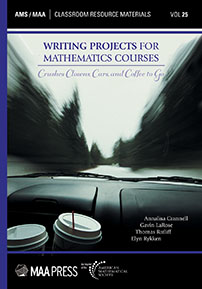 Writing Projects for Mathematics Courses: Crushed Clowns, Cars, and Coffee to Go cover image