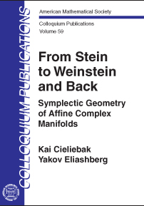From Stein to Weinstein and Back: Symplectic Geometry of Affine Complex Manifolds cover image