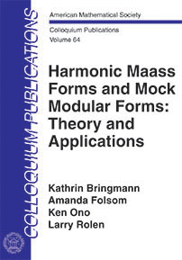 Harmonic Maass Forms and Mock Modular Forms: Theory and Applications cover image