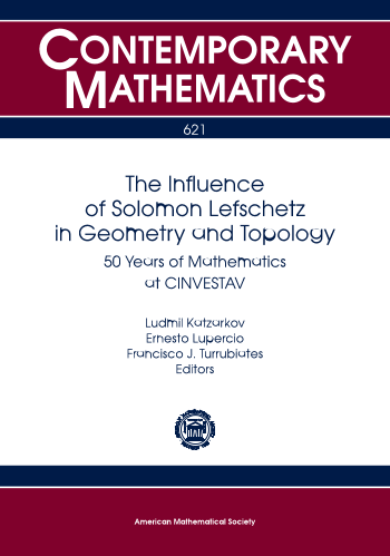 The Influence of Solomon Lefschetz in Geometry and Topology: 50 Years of Mathematics at CINVESTAV cover image