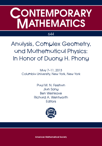 Analysis, Complex Geometry, and Mathematical Physics: In Honor of Duong H. Phong cover image