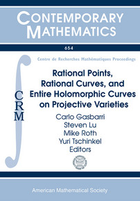 Rational Points, Rational Curves, and Entire Holomorphic Curves on Projective Varieties cover image