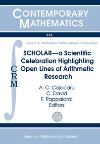 SCHOLAR -- a Scientific Celebration Highlighting Open Lines of Arithmetic Research cover image