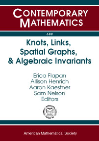 Knots, Links, Spatial Graphs, and Algebraic Invariants cover image