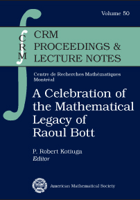 A Celebration of the Mathematical Legacy of Raoul Bott