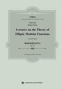 Lectures on the Theory of Elliptic Modular Functions: Second Volume