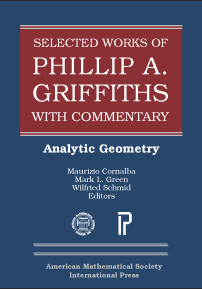 Selected Works of Phillip A. Griffiths with Commentary: Analytic Geometry cover image