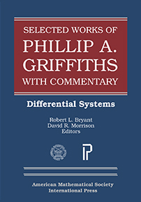 Selected Works of Phillip A. Griffiths with Commentary: Differential Systems cover image