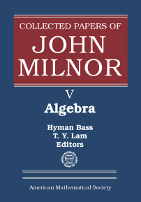 Collected Papers of John Milnor: V. Algebra cover image