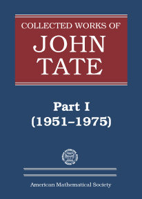 Collected Works of John Tate: Part I (1951-1975) cover image