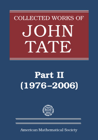 Collected Works of John Tate: Part II (1976-2006) cover image