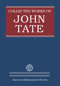 Collected Works of John Tate: Parts I and II cover image