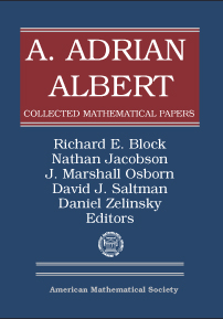 A. Adrian Albert Collected Mathematical Papers cover image