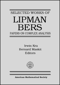 Selected Works of Lipman Bers: Papers on Complex Analysis cover image