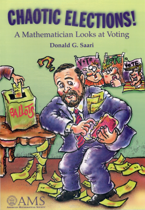 Chaotic Elections! A Mathematician Looks at Voting cover image