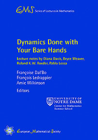 Dynamics Done with Your Bare Hands: Lecture Notes by Diana Davis, Bryce Weaver, Roland K. W. Roeder, and Pablo Lessa cover image
