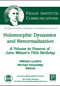 Holomorphic Dynamics and Renormalization: A Volume in Honour of John Milnor's 75th Birthday cover image
