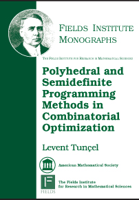 Polyhedral and Semidefinite Programming Methods in Combinatorial Optimization cover image