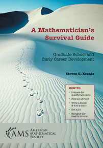 A Mathematician's Survival Guide: Graduate School and Early Career Development cover image