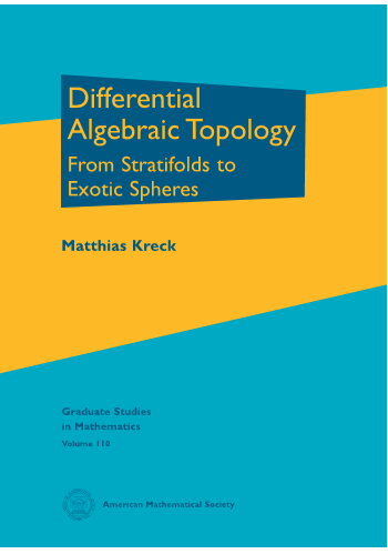 Differential Algebraic Topology: From Stratifolds to Exotic Spheres cover image