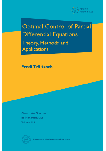 Optimal Control of Partial Differential Equations: Theory, Methods and Applications cover image