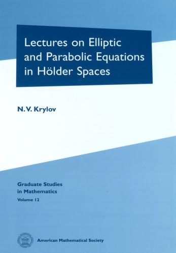 Lectures on Elliptic and Parabolic Equations in Holder Spaces cover image